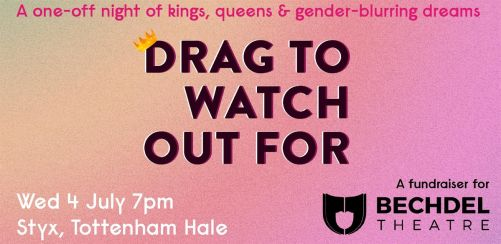 Bechdel Theatre presents Drag To Watch Out For