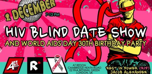 HIV Blind Date show and World AIDS Day 30th Birthday Party