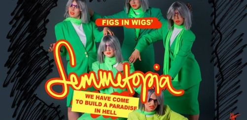 Femmetopia! with Figs in Wigs