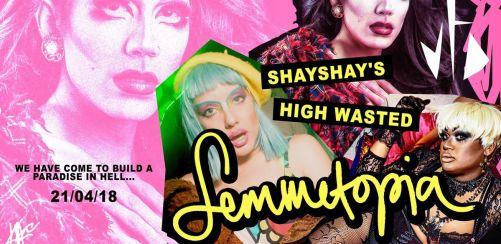 ShayShays High Wasted Femmetopia!