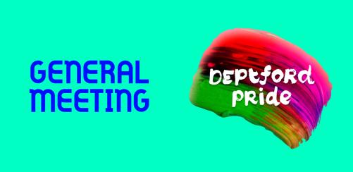 Deptford Pride General Meeting