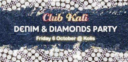 Club Kalis Denim & Diamonds Party