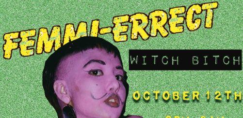 Femmi-Errect: Witch Bitch