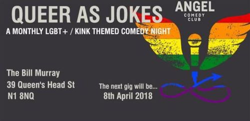 Queer as Jokes - April 2018 | Kink / LGBT Friendly Comedy Night.