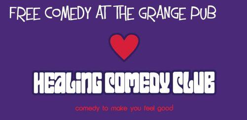 Healing Comedy Club at the Grange Pub Ealing