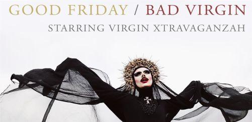 Good Friday / Bad Virgin