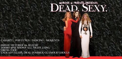 Mariah & Friendz: DEAD SEXY