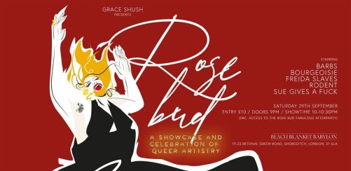 Grace Shush presents Rosebud