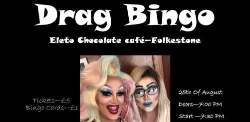 Drag Bingo @ Eleto Chocolate Cafe // Folkestone Pride 2018