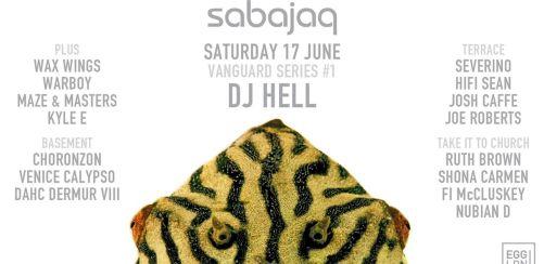 Sabajaq: DJ Hell, Severino, Hifi Sean, Josh Caffe & Wax Wings