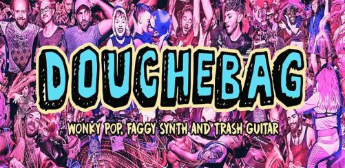 DOUCHEBAG & FRIENDS featuring LORD HICKS