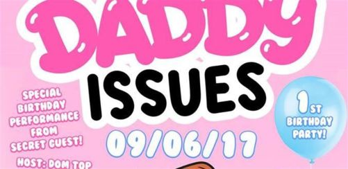 Daddy Issues 1st Birthday London