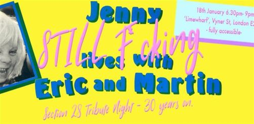 'Jenny STILL f*cking lives with Eric and Martin' - Section 28 Tribute Night - 30 years on.