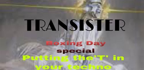 TRANSISTER Boxing Day bash
