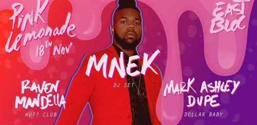 Pink Lemonade The Paradise Party with MNEK