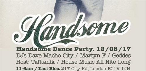 HANDSOME - Summer party - Guest DJ: Geddes