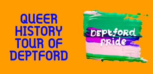 Queer History Tour of Deptford
