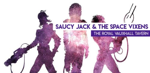 Saucy Jack & The Space Vixens