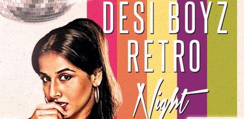 Desi Boyz Retro Night