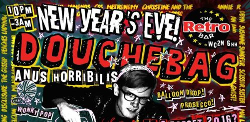 DOUCHE BAG NYE: TAKE A TRUMP ON 2016!