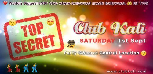 Club Kali Secret Sept. Party! @Central London Location!