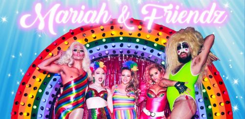 Mariah & Friendz: PRIDE SPECIAL! Presales closed- tickets on door only!