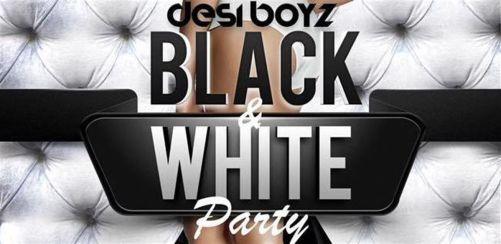 Desi Boyz Black & White Party