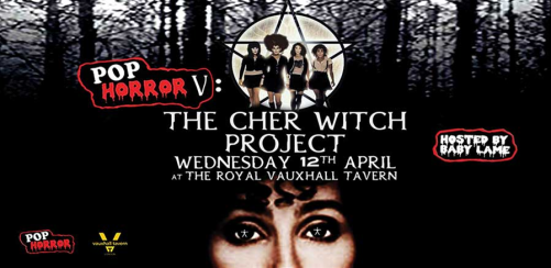 PopHorror V: The Cher Witch Project