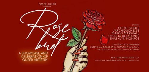 Grace Shush Presents: Rosebud November Edition