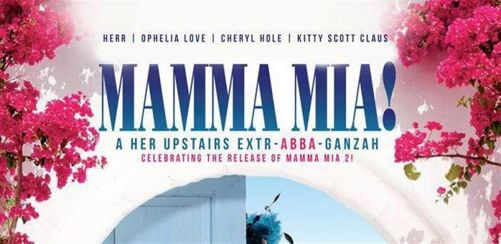 Mamma Mia at Her Upstairs