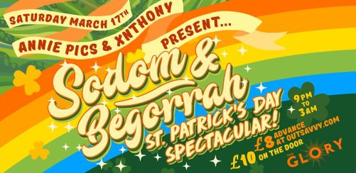 Sodom & Begorrah: St. Patricks Day Spectacular!