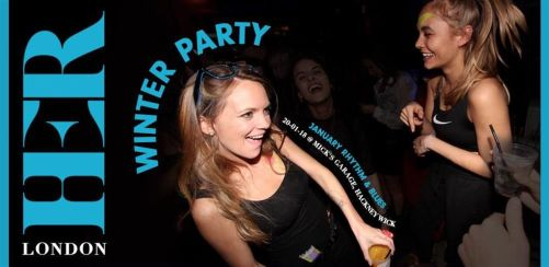 HER London Winter Party