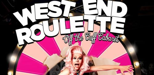 West End Roulette - The Spontaneous Cabaret
