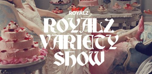 The Royalz Variety Show!