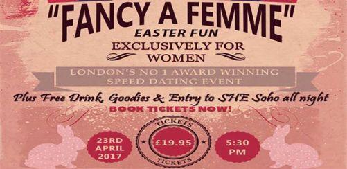"""Easter Fun """"Fancy a Femme"""" in London"""