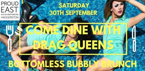 Come Dine With Drag Queens - Bottomless Bubbly Brunch