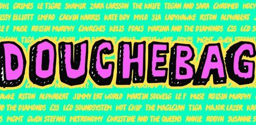 Douchebags Big Summer Douche 🌵