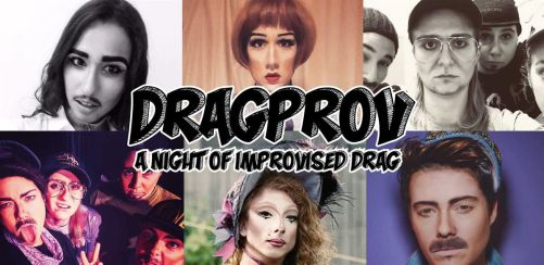 DragProv: A Night Of Improvised Drag!