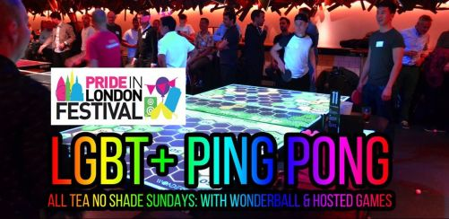 Pride in London Festival: LGBT+ Ping Pong, Wonderball & hosted games with Pride