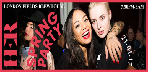 HER London Spring Party