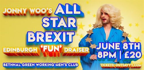 JONNY WOOS ALL STAR BREXIT FUNDRAISER