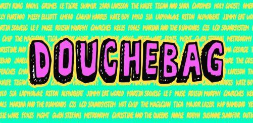 DOUCHEBAG + RONIKA ALBUM LAUNCH PARTY!