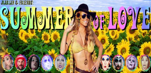 Mariah & Friendz presents: Summer of LOVE!