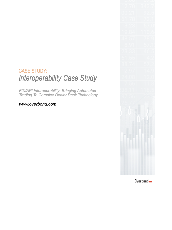 Overbond Interoperability Case Study