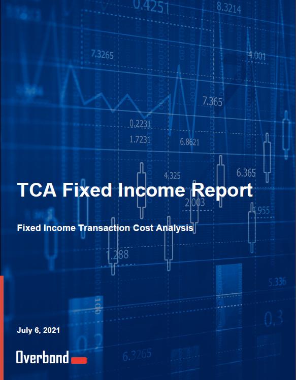 Overbond TCA Fixed Income Report