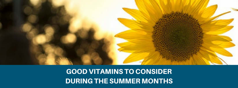 Good Vitamins To Consider During The Summer Months Image