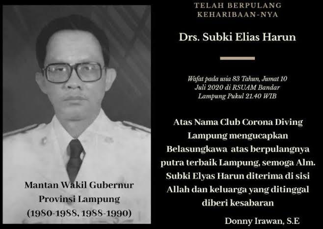 In Memorial SUBKI ELIAS HARUN Mantan Wakil Gubernur Lampung