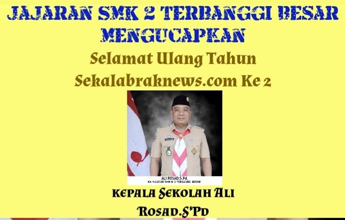 Jajaran SMK N 2 Terbanggi Besar Mengucapkan Selamat HUT Ke 2 Skalabraknews.Com