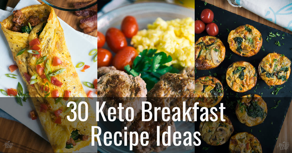 30 Keto Breakfast Recipe Ideas