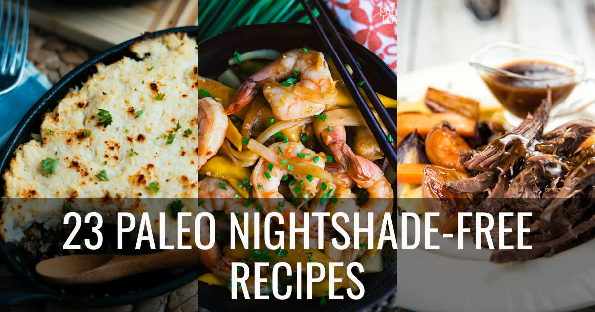 23 Paleo Nightshade-Free Recipes